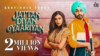 Jattan Diyan Yaariyan Gurpinder Panag Free MP3 Song Download 320 Kbps