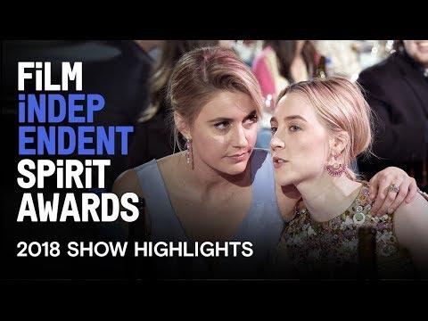 SHOW HIGHLIGHTS   2018 Film Independent Spirit Awards