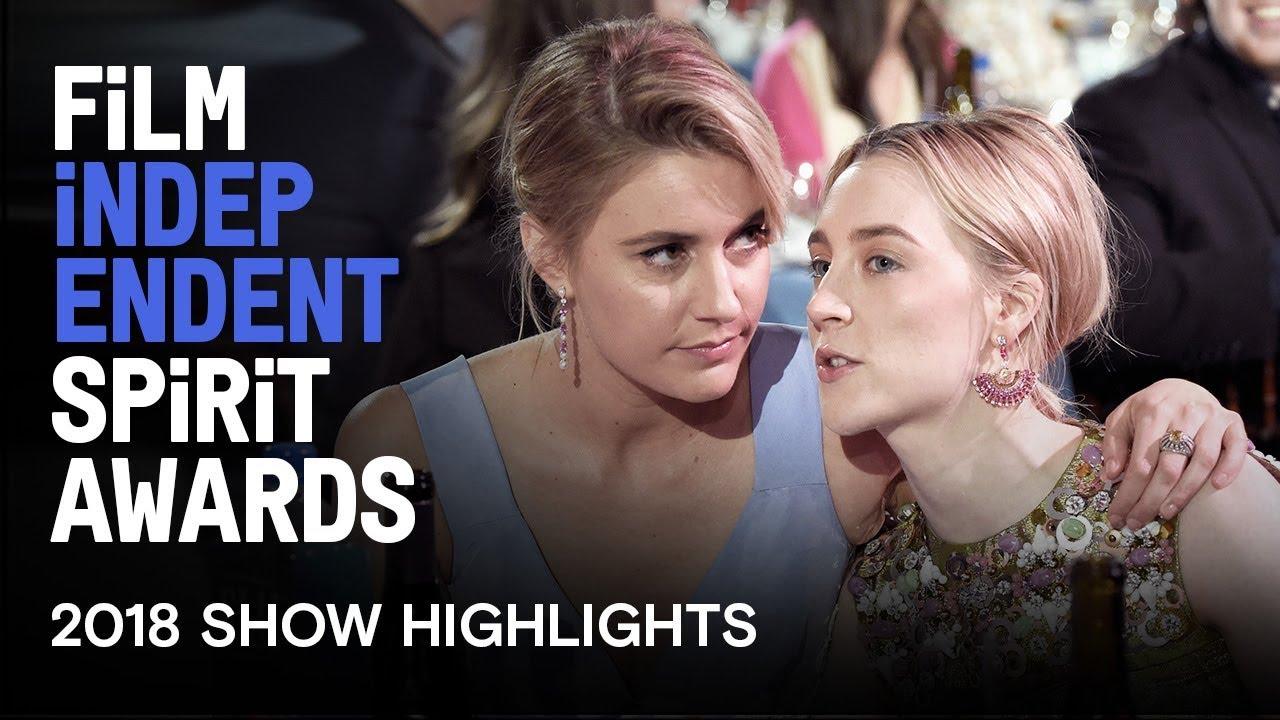 SHOW HIGHLIGHTS | 2018 Film Independent Spirit Awards