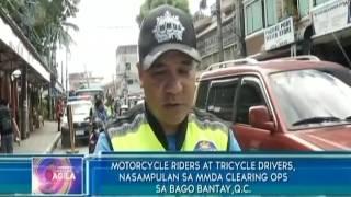 Motorcycle riders at tricycle drivers, nasampulan sa MMDA clearing ops sa Bago Bantay, QC