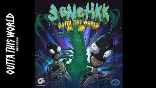 GENETIKK - OUTTATHISWORLD RADIO SHOW VOL.1 - (Offical Audio SNIPPET)