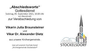 Gottesdienst So., 05. Sept. 2021, 10 Uhr, Vikarin Julia Braunsteiner und Vikar Dr. Alexander Dietz