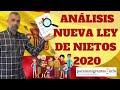 LEY DE NIETOS 2020: ANÁLISIS