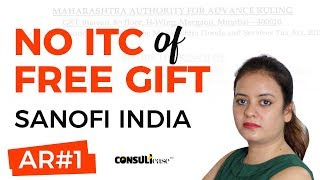 In Gst Input Tax Credit On Free Gift And Promotional Items In Gst: Ar Of Sanofi India Is Discussed