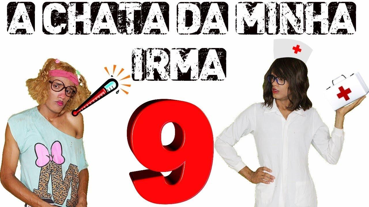 A Chata Da Minha Irma 9 Youtube