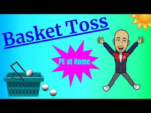 Basket Toss - PE at Home
