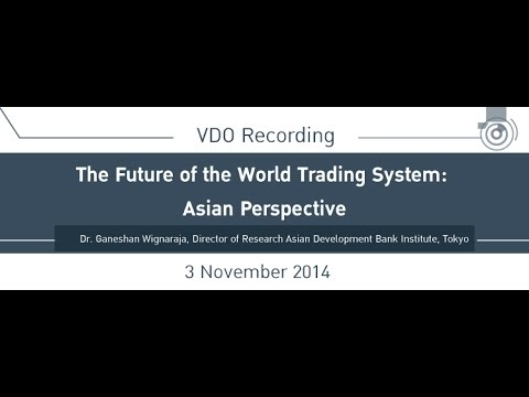 "Seminar ""The Future of the World Trading System: Asian Perspectives """