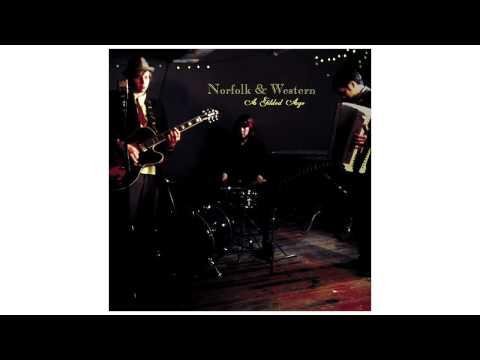 """Norfolk & Western - """"A Gilded Age"""" [FULL ALBUM STREAM]"""