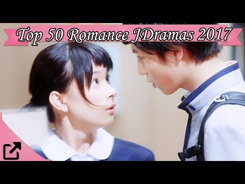Top 50 Romance Japanese Dramas 2017 All The Time