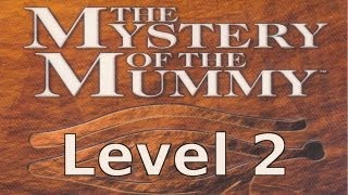 Sherlock Holmes: Mystery of the Mummy Walkthrough - Level 2