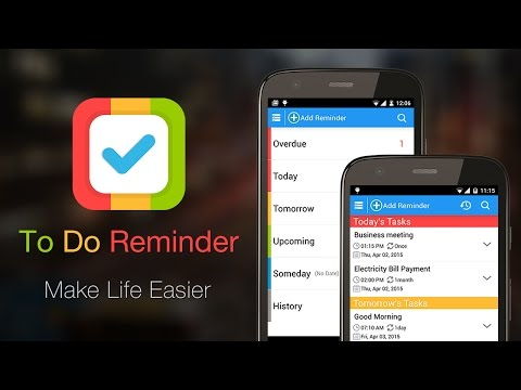 To Do Reminder - Make Life Easier