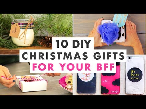 10 Christmas Gifts To Make For Your Best Friend This Holiday Youtube
