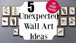 Gambar cover 5 Unexpected And Budget Friendly Wall Art Ideas