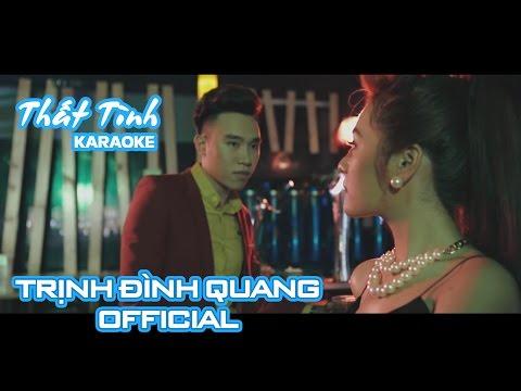 [Karaoke] Thất Tình - Trịnh Đình Quang Official | Nhạc trẻ hay nhất 2016