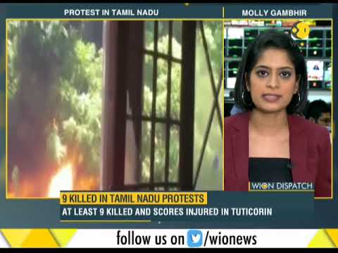 9 killed in Tamil Nadu protests seeking closure of Vedanta's Sterlite Copper unit