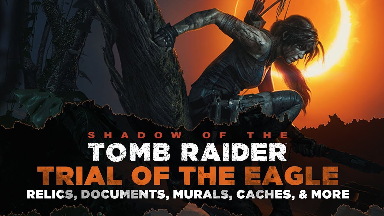 67f3ccda Shadow of the Tomb Raider • Trial of the Eagle Collectibles • Relics,  Documents, Murals & MORE