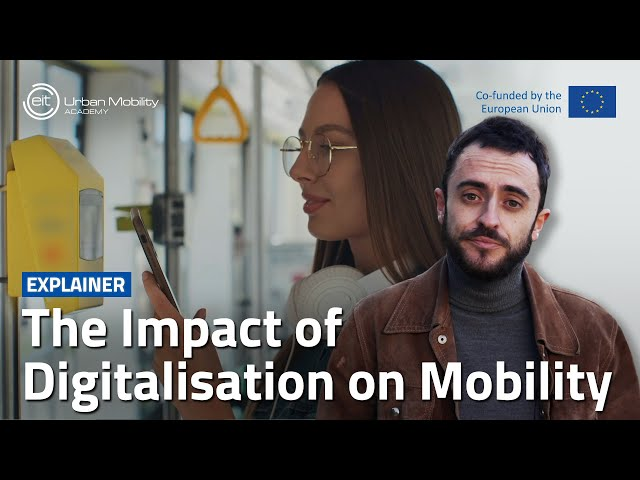 How is digitalisation set to improve mobility?