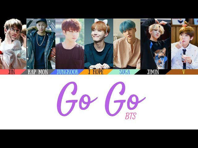 BTS (방탄소년단) - Go Go (고민보다 Go) Lyrics [Color Coded Lyrics](Han/Rom/Eng)(Official Audio)