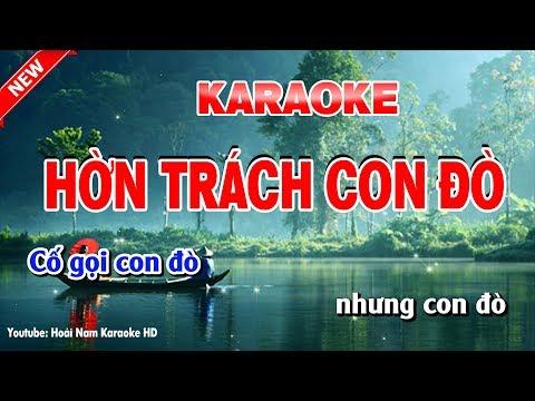 Karaoke Hờn Trách Con Đò - hon trach con do karaoke nhac song