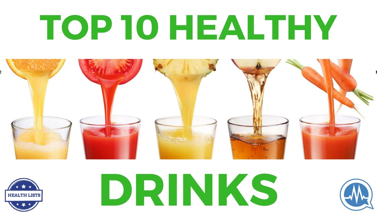 top 10 healthy drinks you should start drinking today youtube. Black Bedroom Furniture Sets. Home Design Ideas