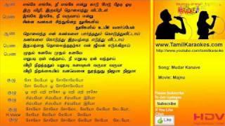 Mudhal Kanave - Majunu - Tamil Karaoke Songs