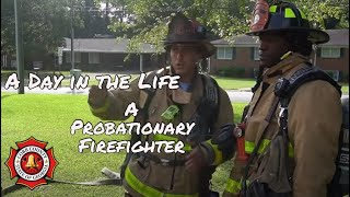 A Day in the Life: A Probationary Firefighter