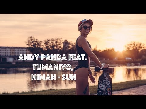 Andy Panda feat. TumaniYO, Niman - SUN  Премьера 2019 4K