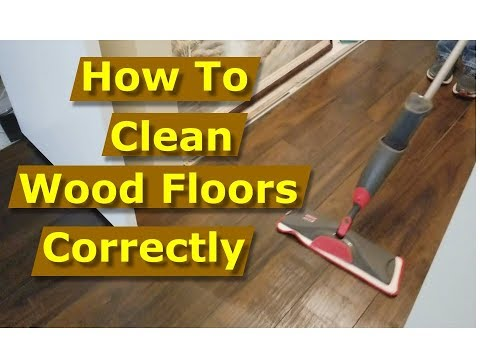 How to Clean Wood Floors/Laminate Flooring Correctly