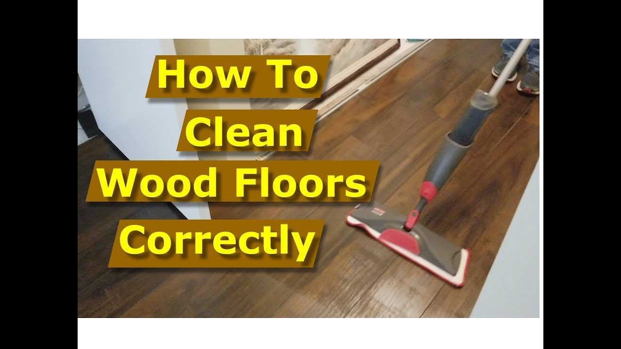 How To Clean Wood Floors Laminate Flooring Correctly You