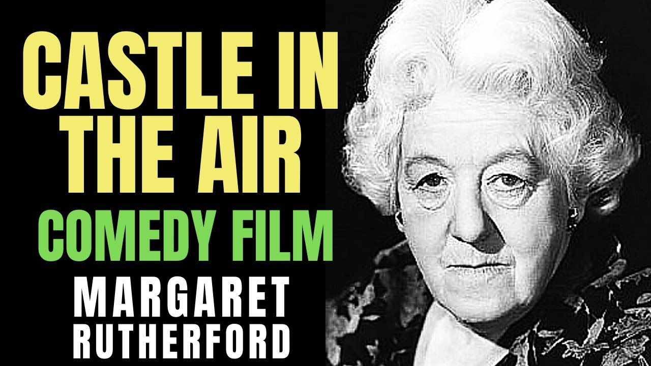 Download Castle in the Air Margaret Rutherford  ❤️ 1952