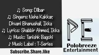Dilbar Satyamev jayate(Lyrics)|Neha kakkar|john abraham|Nora fatehi|satyamev jayate dilbar song