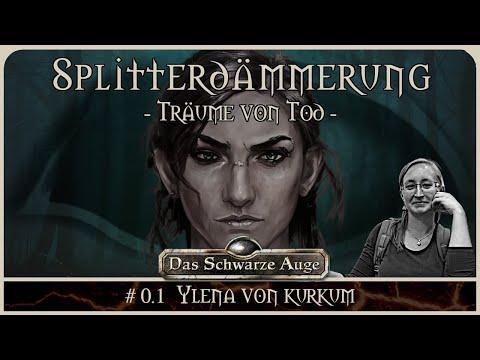 [DSA] Die Splitterdämmerung #0.1 - Prelude Ylena von Kurkum