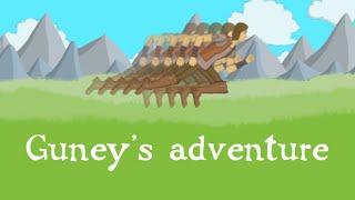 Guney's adventure