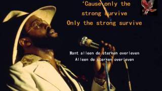 Billy Paul - Only the strong survive - ondertitels in het engels én nederlands