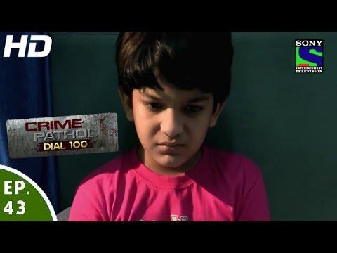 Crime Patrol Dial 100 - क्राइम पेट्रोल - Safar - Episode 43 - 13th December, 2015
