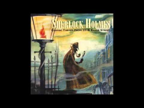 Sherlock Holmes - Classic Themes From 221B Baker Street
