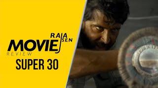 Raja Sen's movie review of 'Super 30'