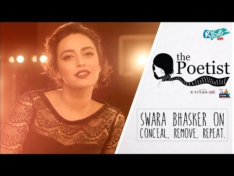 Swara Bhasker on Beauty Norms | Conceal, Remove, Repeat | The Poetist Mp3