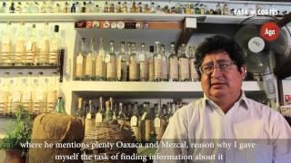 Del Agave A La Mesa; Ulises Torrentera, Un Maestro Del Mezcal.