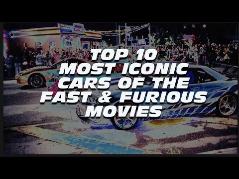 Download TOP 10 MOST ICONIC Cars of the Fast & Furious movies