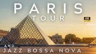 4K | Paris Tour and Jazz Bossa Nova Playlist | How to Relax | Tour Virtual | Jazz 4K |  パリ