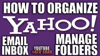 How to Organize Your Yahoo Email Inbox