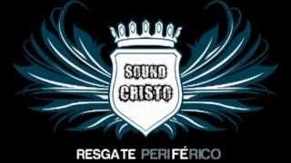 ♪ ♫ SOUND CRISTO - PRA SARAR NOSSA TERRA ♫ ♪ [RAP HIP HOP GOSPEL + DOWNLOAD]