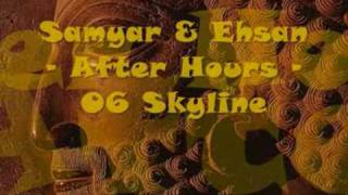 Samyar & Ehsan - After Hours - 06 Skyline thumbnail