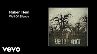 Ruben Hein — Wall Of Silence