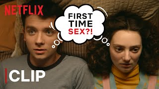 When You Have Sex For The First Time | Otis And Lily | Sex Education | Netflix India