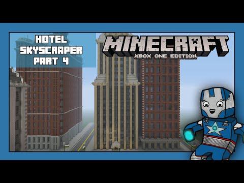 Minecraft Xbox One: Hotel Skyscraper Tutorial - Part 4 (Xbox,Ps,PC,PE)