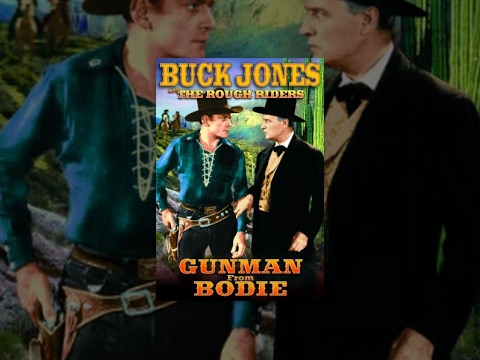 THE GUNMAN FROM BODIE | The Rough Riders | Buck Jones | Full Western Movie | English | HD | 720p