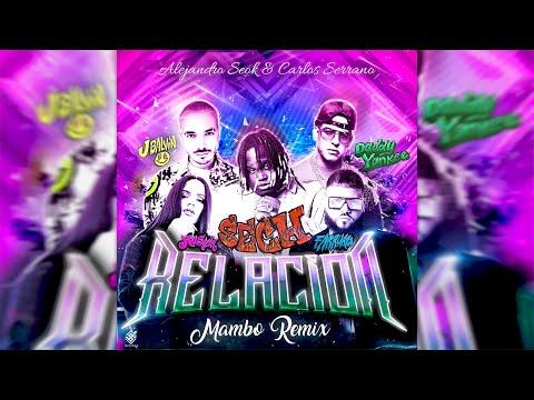 Sech, Daddy Yankee, J Balvin, Rosalía & Farruko – Relación [Mambo Remix] Seok & Carlos Serrano