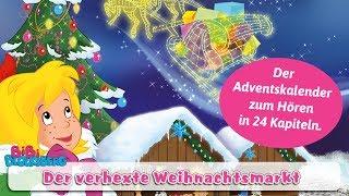 Bibi Blocksberg - Der verhexte Weihnachtsmarkt | Hörbuch